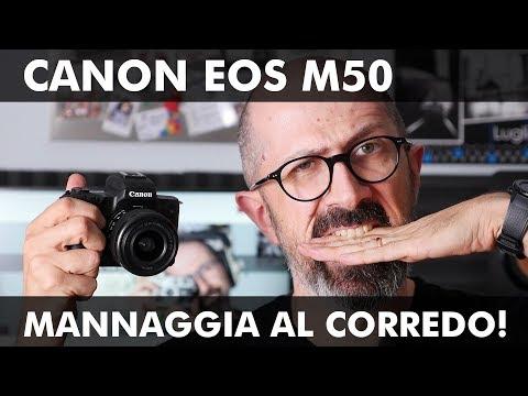 CANON EOS M50: MANNAGGIA AL CORREDO!