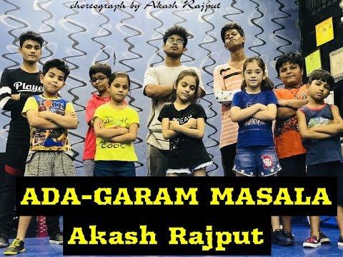 ADA- GARAM MASALA song| Dance video | choreograph by | Akash Rajput|