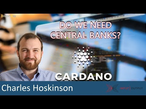 Cardano Q&A: Paperless letters of credit, escrow and permissionless ledger – Charles Hoskinson