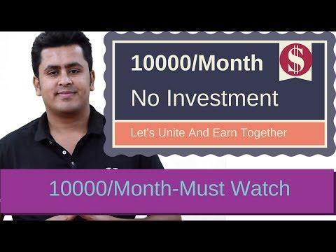 Earn 10000 Rupee Every Month / No Investment !
