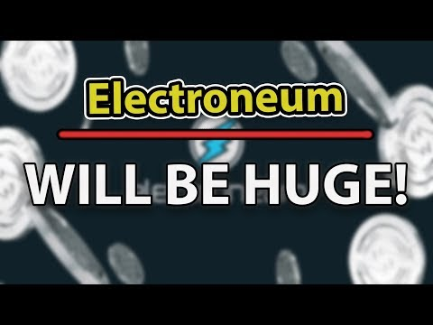 Electroneum (ETN) Will Be Huge, More Plans Revealed!
