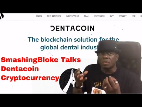 SmashingBloke Talks Dentacoin Cryptocurrency
