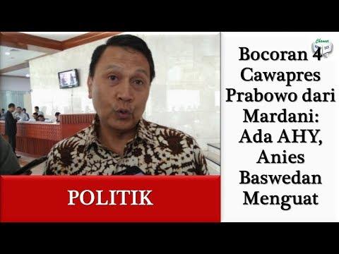 Bocoran 4 Cawapres Prabowo dari Mardani: Ada AHY, Anies Baswedan Menguat
