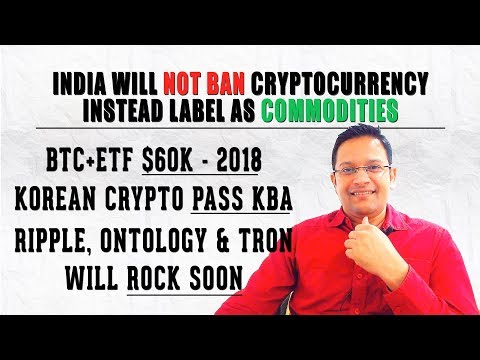 India will NOT BAN Cryptocurrency, Instead Labelling as COMMODITIES. HOT Cryptocurrency Market News