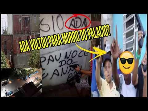 ? ADA TENTA RETOMAR MORRO DO PALACIO APOS TROCA TIROS COM RIVAIS DO CV