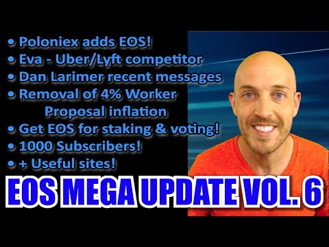 EOS Mega Update Vol 6: Poloniex adds EOS! Uber/Lyft competitor Eva, Stake EOS and earn interest!
