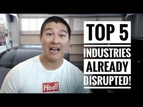 Top 5 Industries Already Being Disrupted by Cryptocurrency!