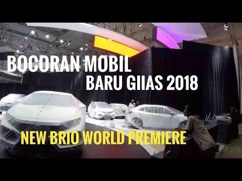 Bocoran Mobil Baru GIIAS 2018 | Ada New Brio World Premiere Jimny New Xpander Nissan Terra dll