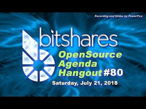 Bitshares Open Source Hangout #80 (July 21, 2018)