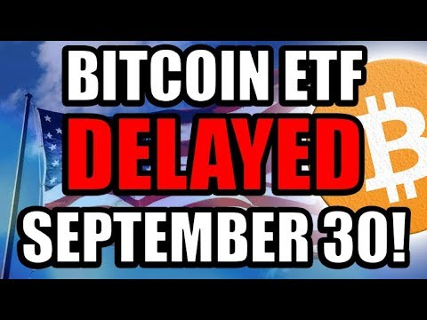 Bitcoin ETF Decision DELAYED Until September 30th!  [Cryptocurrency News]
