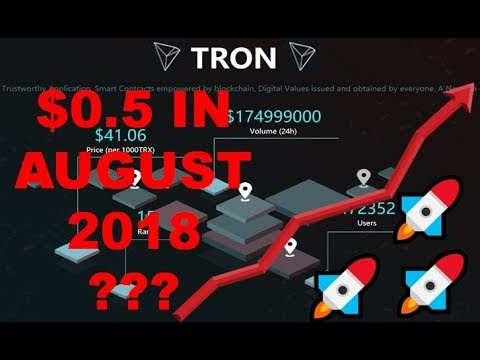 TRON (TRX) TO $0.5 in August 2018? 5 Technical Analysts, Justin Sun & Secret Project!