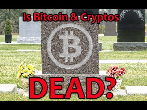 Is Bitcoin and Cryptos DEAD? – Daily Bitcoin and Cryptocurrency News 8/8/2018