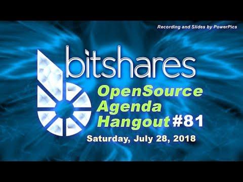 Bitshares Open Source Hangout #81 (July 28, 2018)