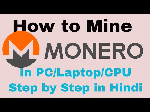 How to Mine Monero (XMR) on laptop/PC/window in Hindi| step by step| CPU Monero Mining|
