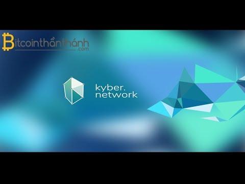 [Giới thiệu] Kyber network là gì? | BITCOINTHANTHANH.COM
