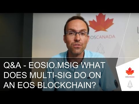 Q&A – eosio.msig What Does Multi-Sig Do On An EOS Blockchain?