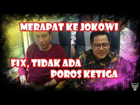 Breaking News: Cak Imin Tetap Merapat Ke Jokowi. Fix, Tidak Ada Poros Ketiga