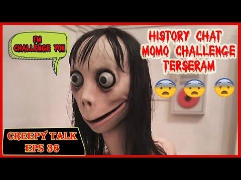 CHAT HISTORY MOMO CHALLENGE TERSERAM YANG PERNAH ADA !!! CREEPY TALK #36