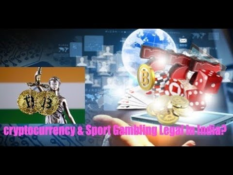 cryptocurrency & Sport Gambling Legal In India? Being India Crypto Tech