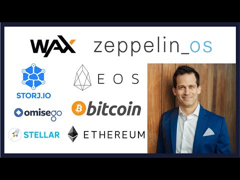 Worldwide Asset Exchange (WAX), ZepplinOS (ZEP) , Storj, OMG, EOS, Ethereum, Stellar (XLM), Bitcoin