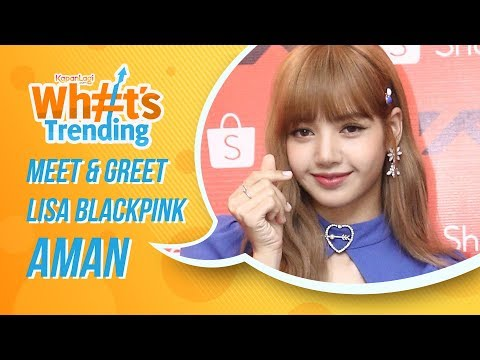 Tak Ada Insiden, Meet and Greet Lisa Blackpink Berjalan Aman