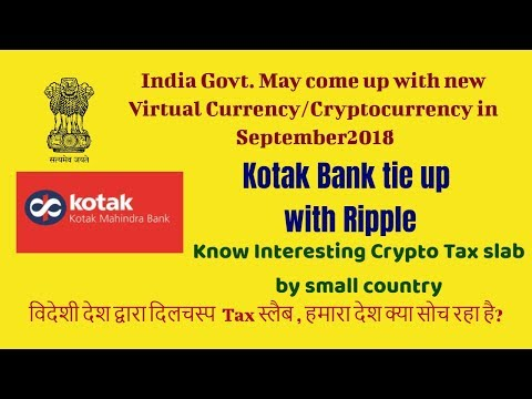 virtual currency by India govt!Indian bank tie up with cryptocurrency!crypto tax by other country!