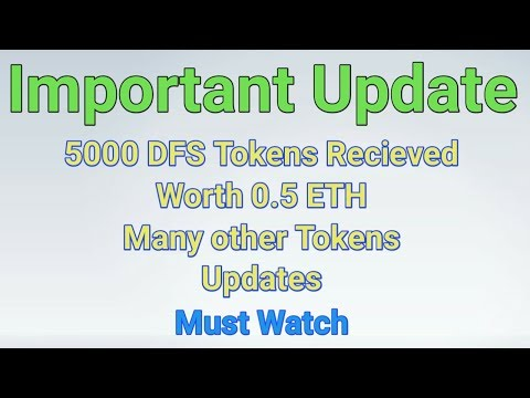 Good News ( 0.5 ETH ) Worth 5000 DFS Tokens Recieved More Tokens Updates | Earn in Crypto