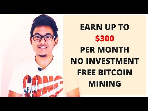 Earn Upto $300 Per Month Guaranteed Free Bitcoin Mining – No Investment