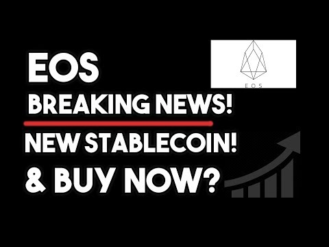 Eos Breaking News – New Stablecoin & Where Is The Price Going?