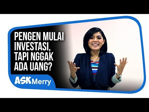 PENGEN MULAI INVESTASI, TAPI NGGAK ADA UANG ? | ASK MERRY | Merry Riana