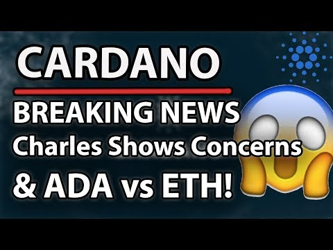 Must Watch! – Cardano (ADA) Founder Shows Concerns About Cardano Project! & ETH vs ADA!