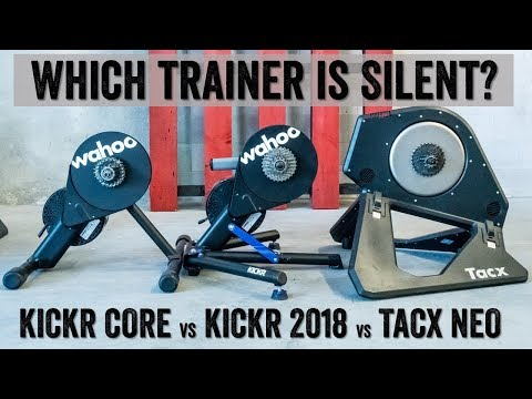 Trainer Silence Test: KICKR CORE vs KICKR 2018 vs TACX NEO