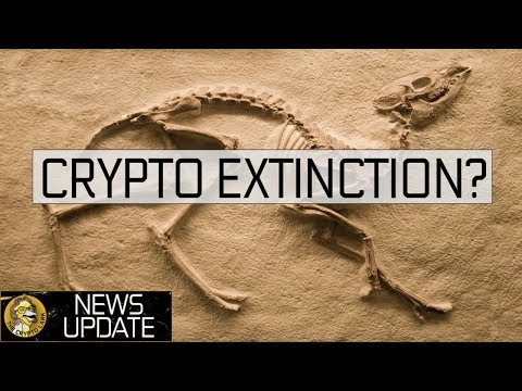 Crypto Extinction – The Fud & The Facts – Bitcoin & Cryptocurrency News