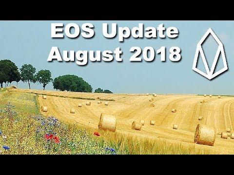 EOS Update August 2018