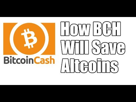 How Bitcoin Cash Will Save Altcoins and Lead Cryptocurrency Market Recovery