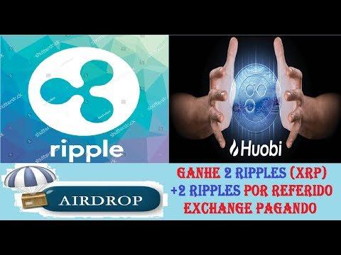 MELHOR AIRDROP GANHE 2 RIPPLE XRP GRÁTIS PAGANDO NA EXCHANGE HUOBI +2 RIPPLES POR REFERIDO
