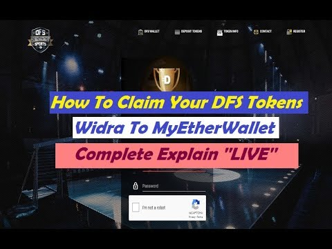 'LIVE' DFS Token Update | How To Transfer DFS Coin To MyEtherWallet | DFS Value 0.5 ETH For 5000 DFS