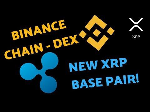 Binance Chain DEX & XRP Base Pair