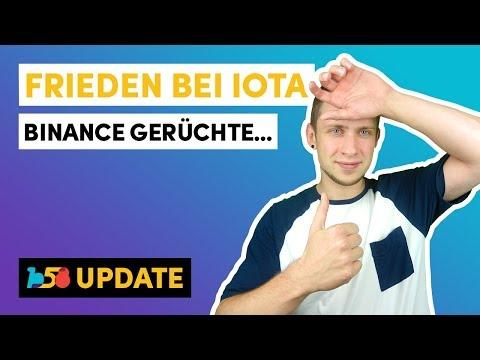 FRIEDEN bei IOTA | BINANCE Gerücht? | b58-Update KW 33/18