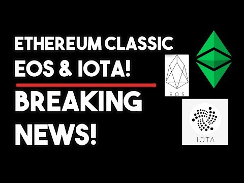 Ethereum Classic (ETC), Eos & IOTA Breaking News!