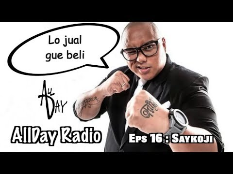 Saykoji ngediss , ada beef, freestyle dan battle   AllDay Radio