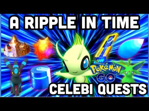CELEBI A RIPPLE IN TIME QUESTS 1-7 IN POKEMON GO | HOW TO GET CATCH CELEBI