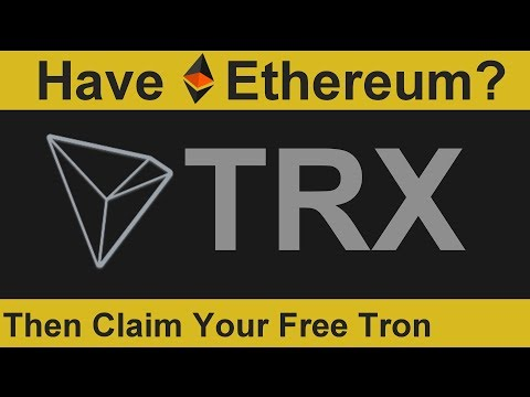 Have Ethereum? Then Claim Your Free Tron