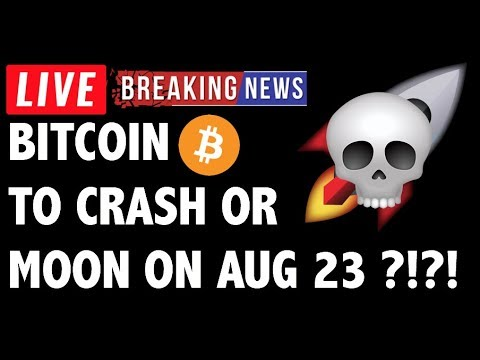 August 23 Will Moon or Crash Bitcoin (BTC)?! – Crypto Trading & Cryptocurrency Price News