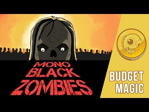 Budget Magic: $99 (24 tix) Mono-Black Zombies (Modern)