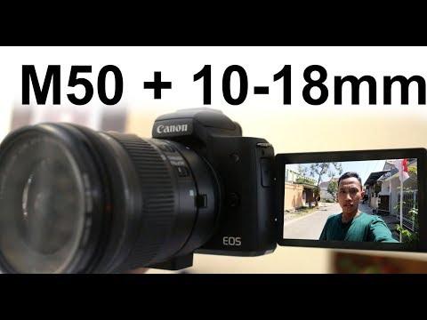 LENSA MURAH UNTUK VLOG CANON EOS M50 + 10-18mm EF-s IS STM via MEIKE