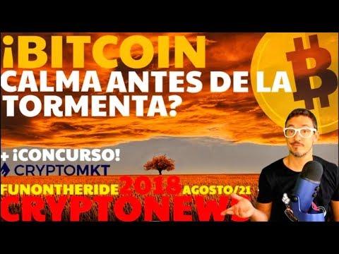 ¡BITCOIN, LLEGA LA TORMENTA! /CRYPTONEWS 2018 Agosto/21