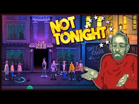 Not Tonight – NEO Brexit Club of the Future (New Job!) – Gameplay Part 3