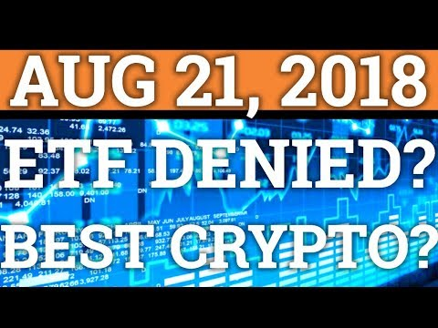 BITCOIN ETF DENIED? WHICH ONE? CRYPTOCURRENCY RANKINGS REVEALED! BITCOIN BTC PRICE + NEWS 2018