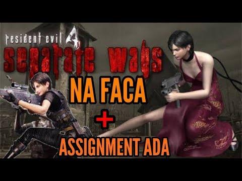RESIDENT EVIL 4 – SEPARATE WAYS NA FACA + ASSIGNMENT ADA  ATÉ ZERAR